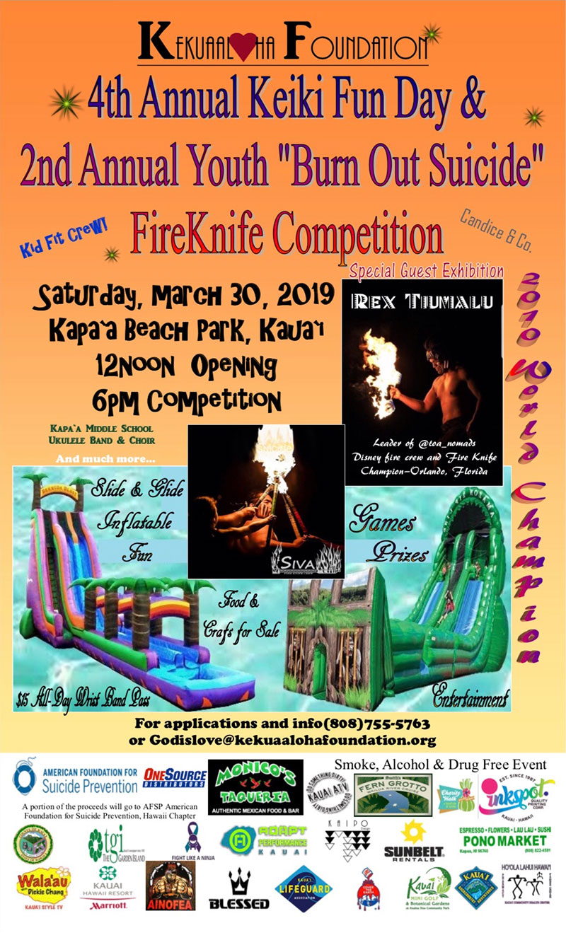 "KekuaAloha Foundation 4th Annual Keiki Fun Day & 2nd Annual Youth ""Burn Out Suicide"" FireKnife Competition"