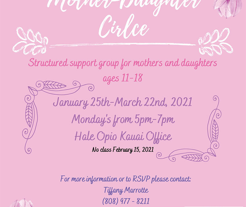 Mother-Daughter Circle January 25th-March 22nd, 2021