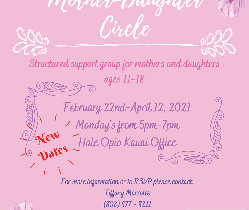 Mother-Daughter Circle February 22nd-April 12, 2021